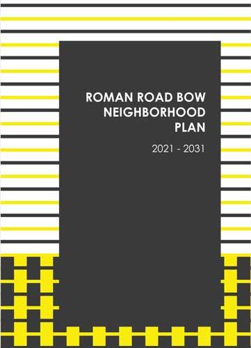 Draft Plan 2021-2031, Roman Road Bow Neighbourhood Forum