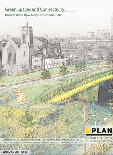 Green Spaces and Connectivity for RRB Neighbourhood Plan UCL 2019