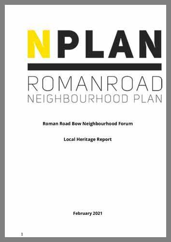 Local Heritage Report, Roman Road Bow Neighbourhood Plan